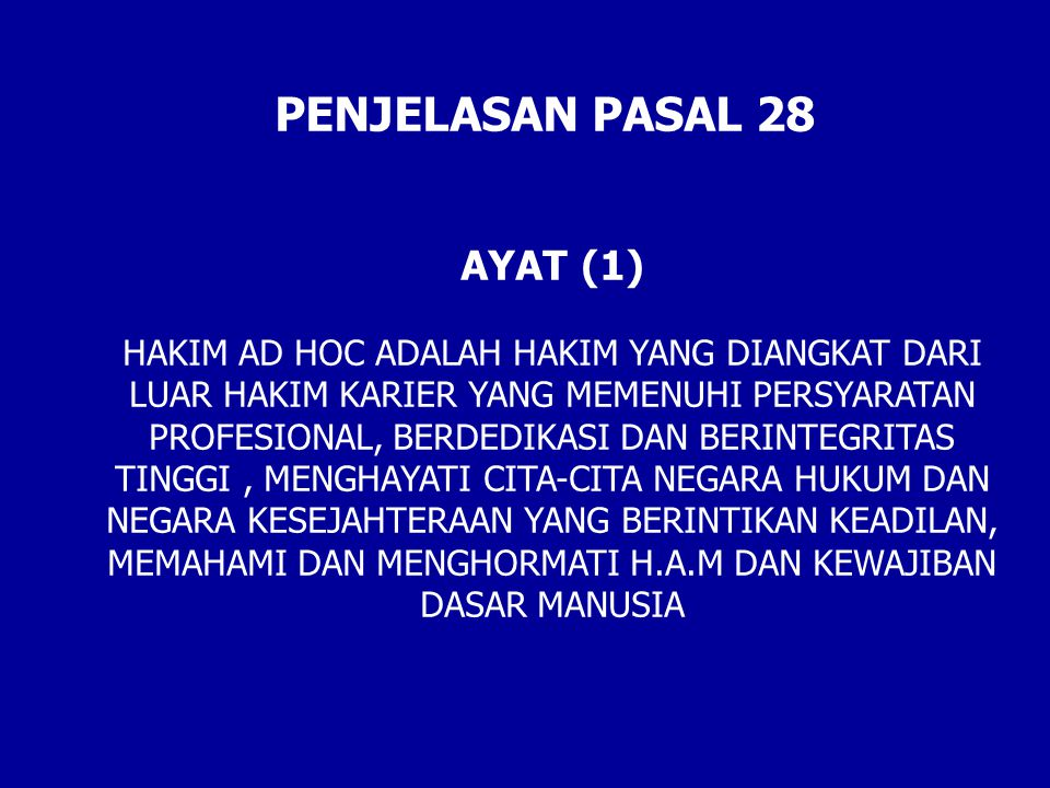 PENJELASAN PASAL 28 AYAT (1)