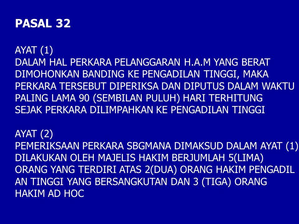 PASAL 32 AYAT (1) DALAM HAL PERKARA PELANGGARAN H.A.M YANG BERAT