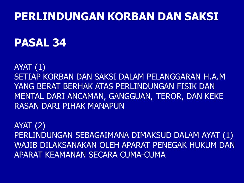 PERLINDUNGAN KORBAN DAN SAKSI PASAL 34