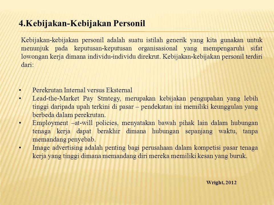 4.Kebijakan-Kebijakan Personil