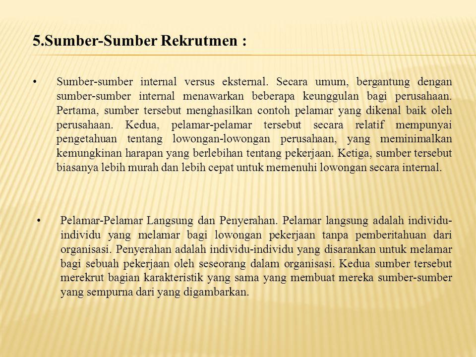 5.Sumber-Sumber Rekrutmen :