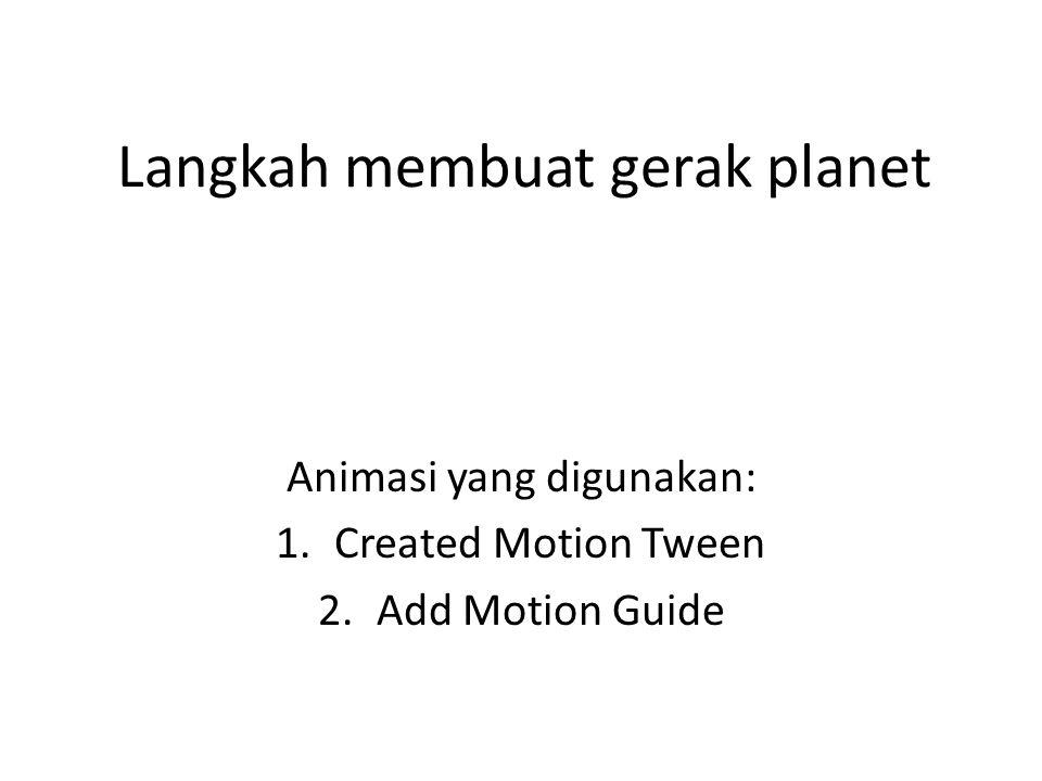 Langkah membuat gerak planet