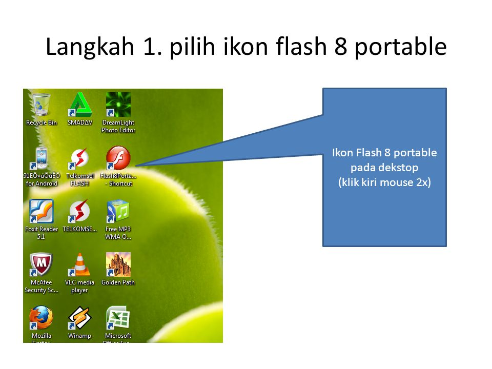 Langkah 1. pilih ikon flash 8 portable