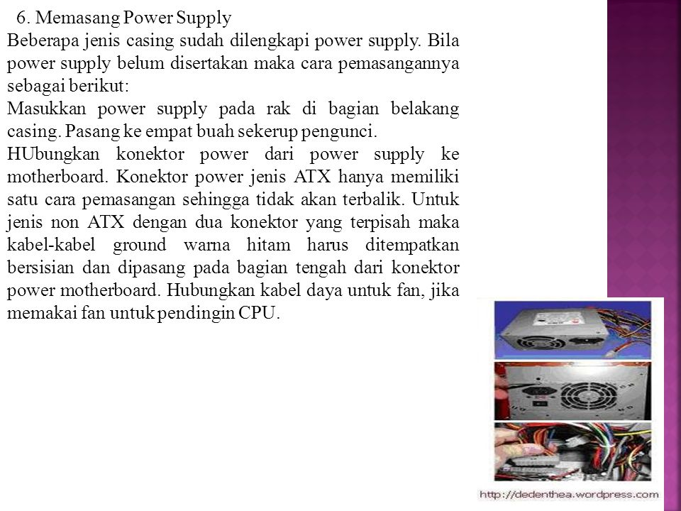 6. Memasang Power Supply