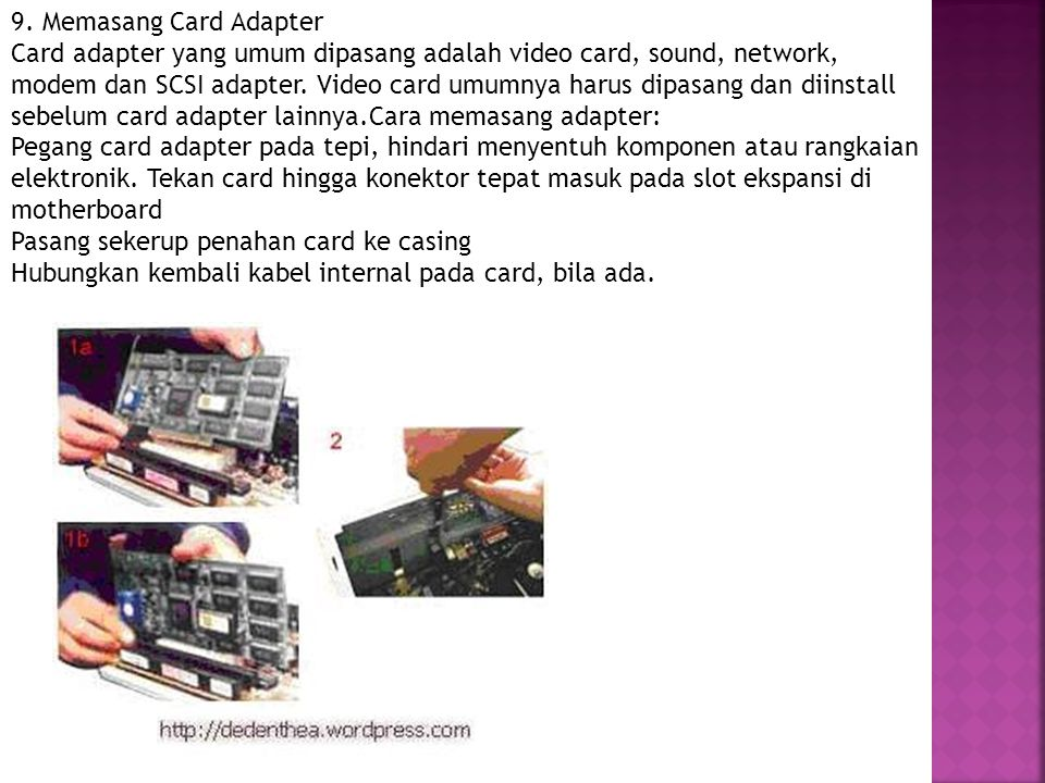 9. Memasang Card Adapter