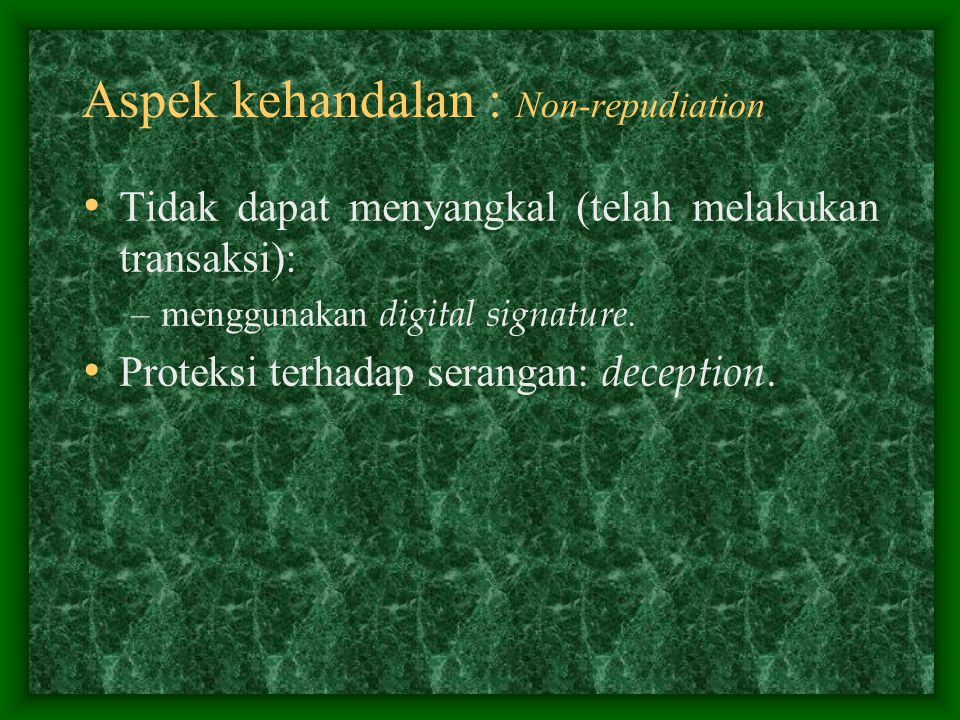 Aspek kehandalan : Non-repudiation