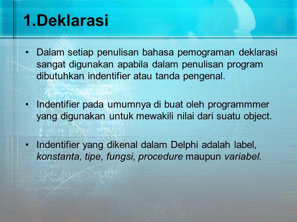 1.Deklarasi