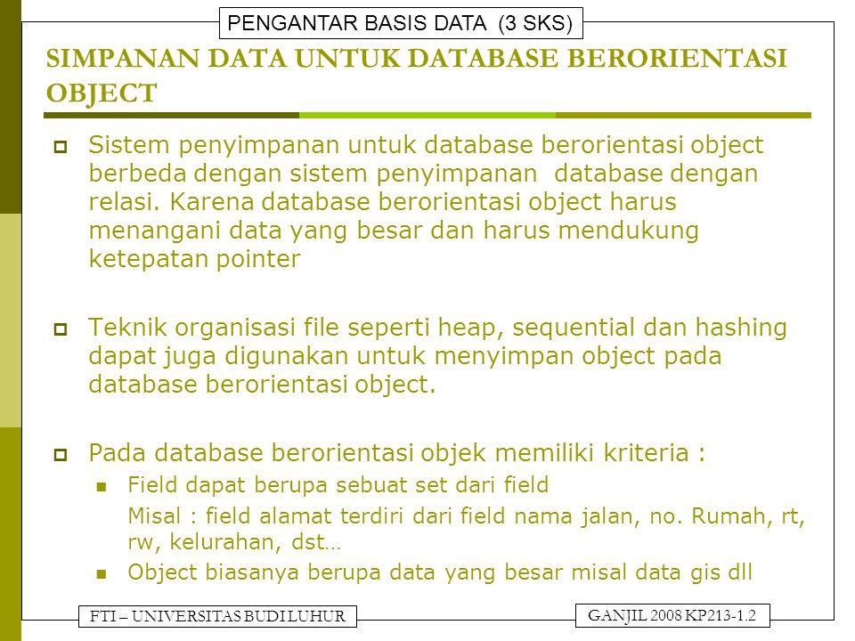 SIMPANAN DATA UNTUK DATABASE BERORIENTASI OBJECT