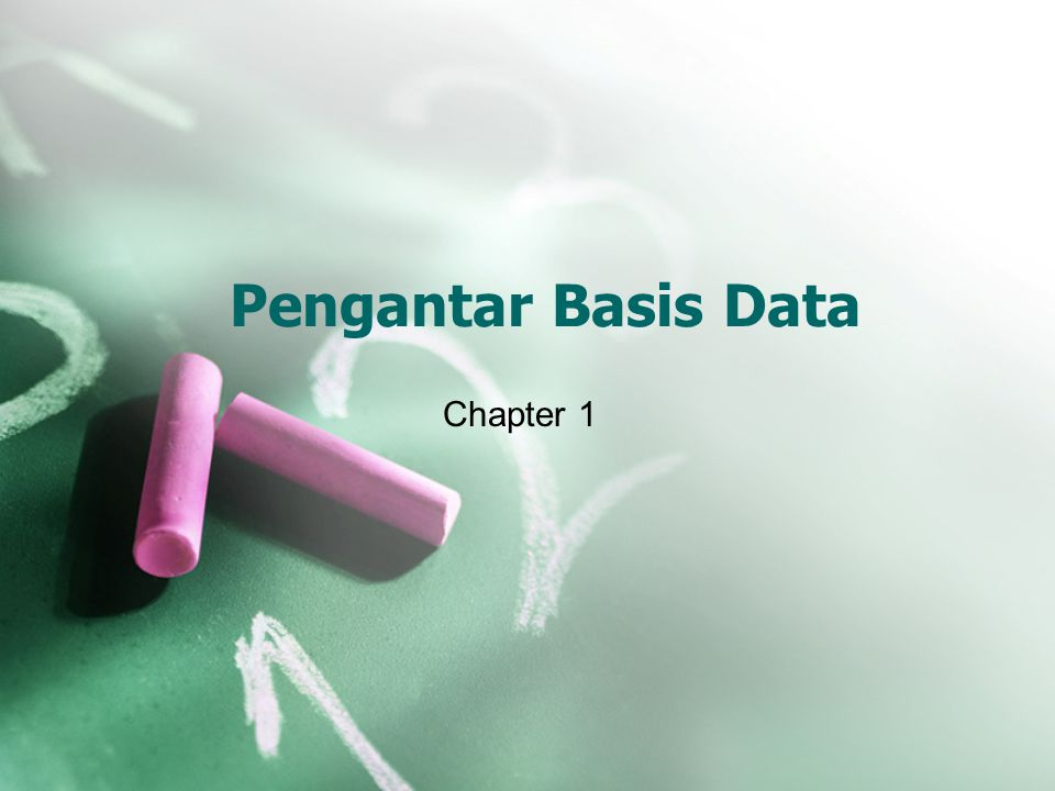 Pengantar Basis Data Chapter 1