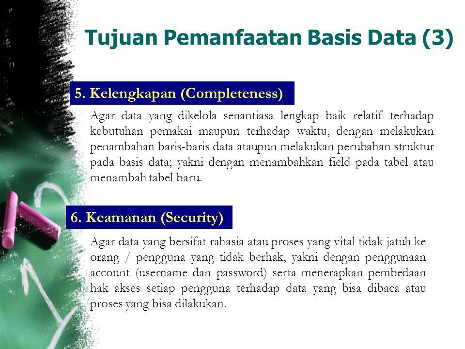 Tujuan Pemanfaatan Basis Data (3)