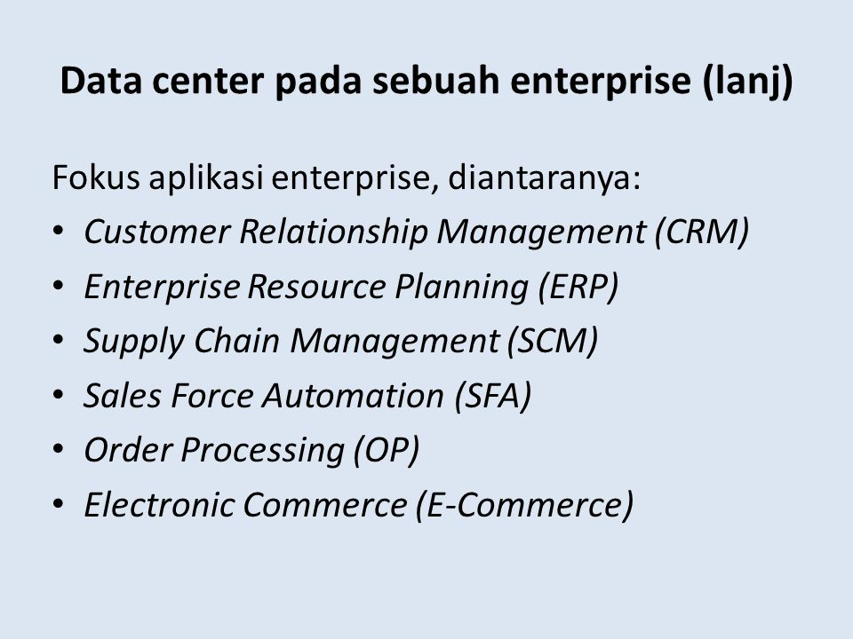 Data center pada sebuah enterprise (lanj)