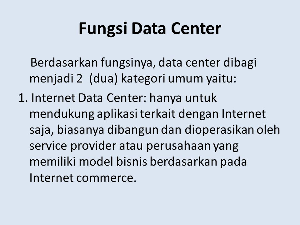 Fungsi Data Center