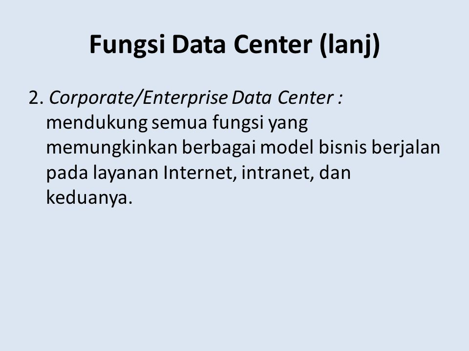 Fungsi Data Center (lanj)