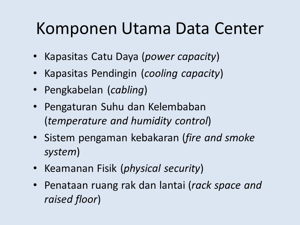 Komponen Utama Data Center
