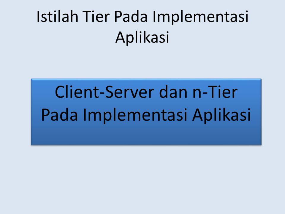 Istilah Tier Pada Implementasi Aplikasi