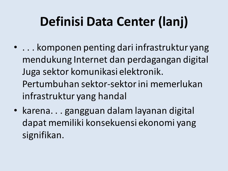 Definisi Data Center (lanj)
