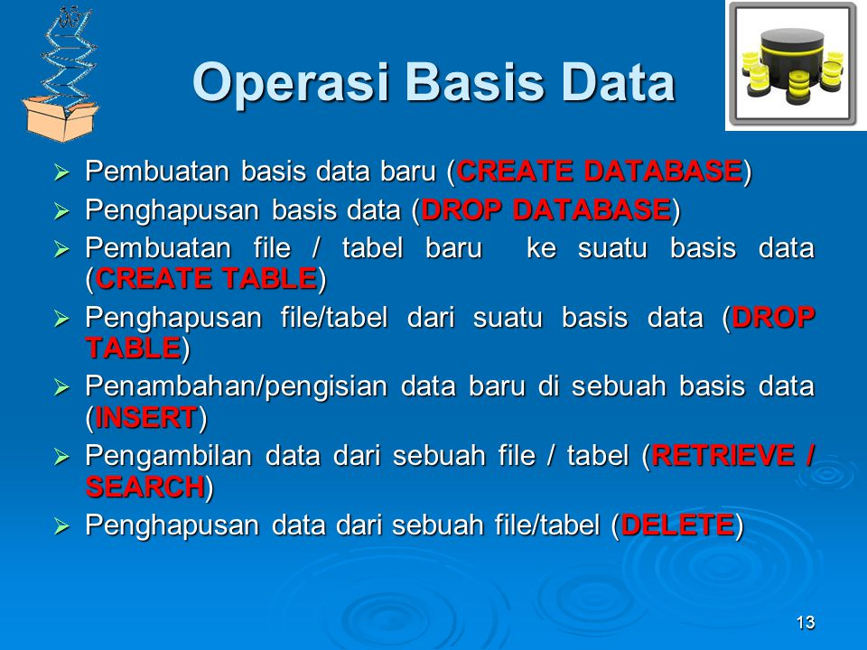 Operasi Basis Data Pembuatan basis data baru (CREATE DATABASE)