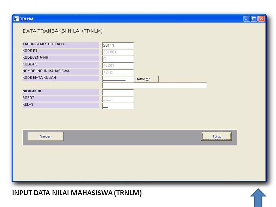 INPUT DATA NILAI MAHASISWA (TRNLM)