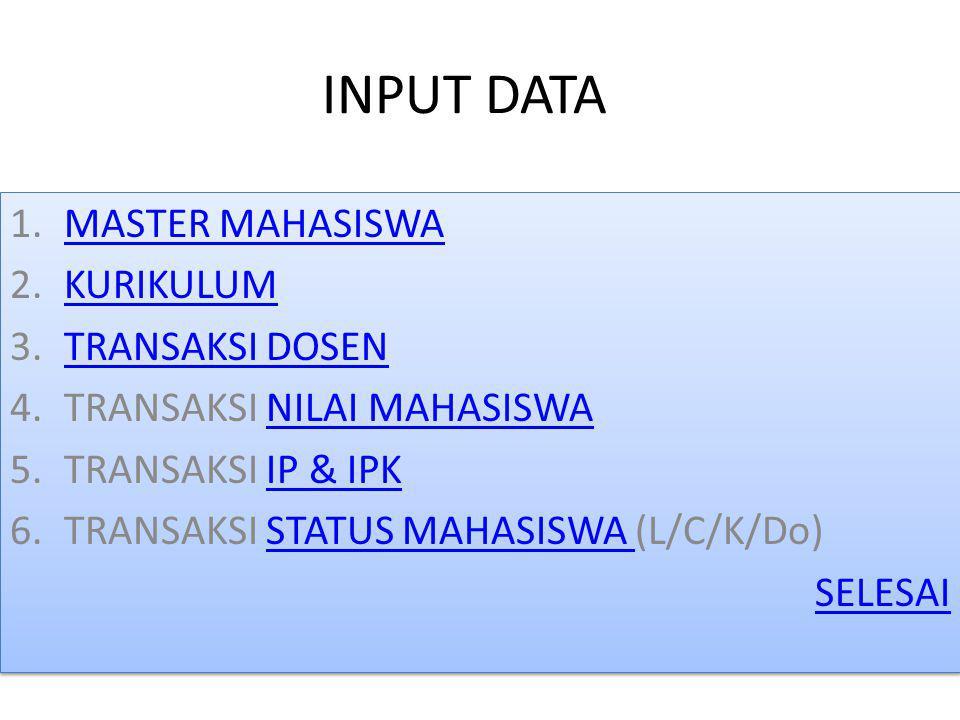 INPUT DATA MASTER MAHASISWA KURIKULUM TRANSAKSI DOSEN
