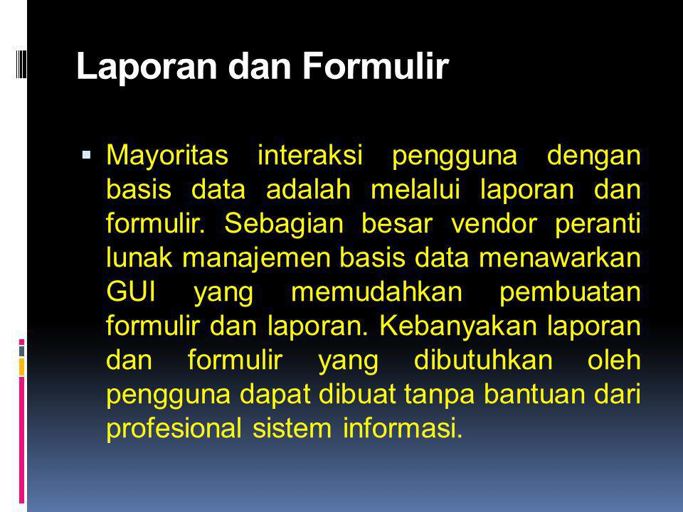 Laporan dan Formulir