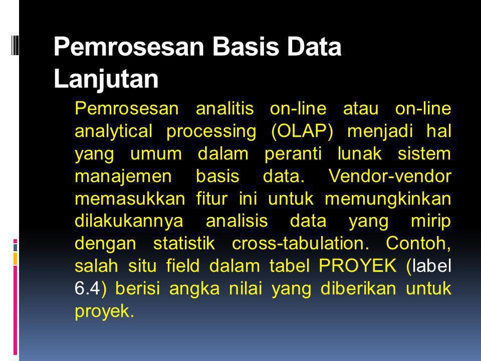 Pemrosesan Basis Data Lanjutan