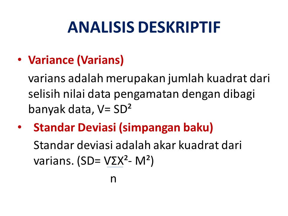 ANALISIS DESKRIPTIF Variance (Varians)