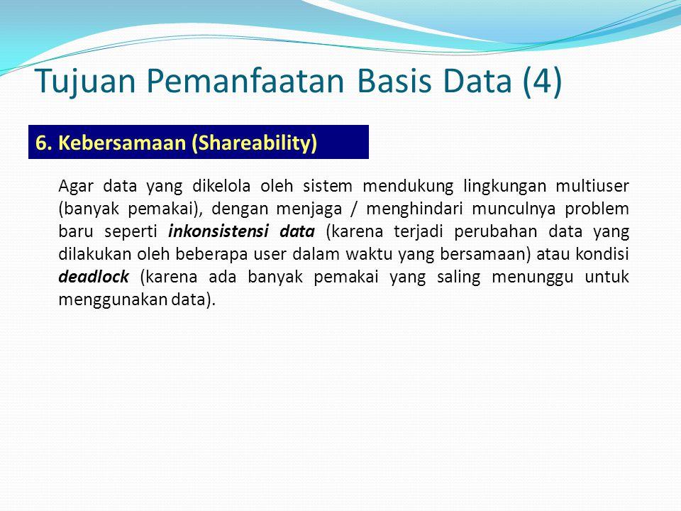 Tujuan Pemanfaatan Basis Data (4)