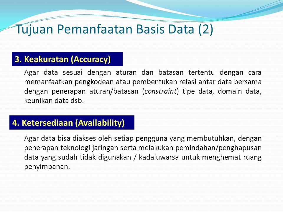 Tujuan Pemanfaatan Basis Data (2)