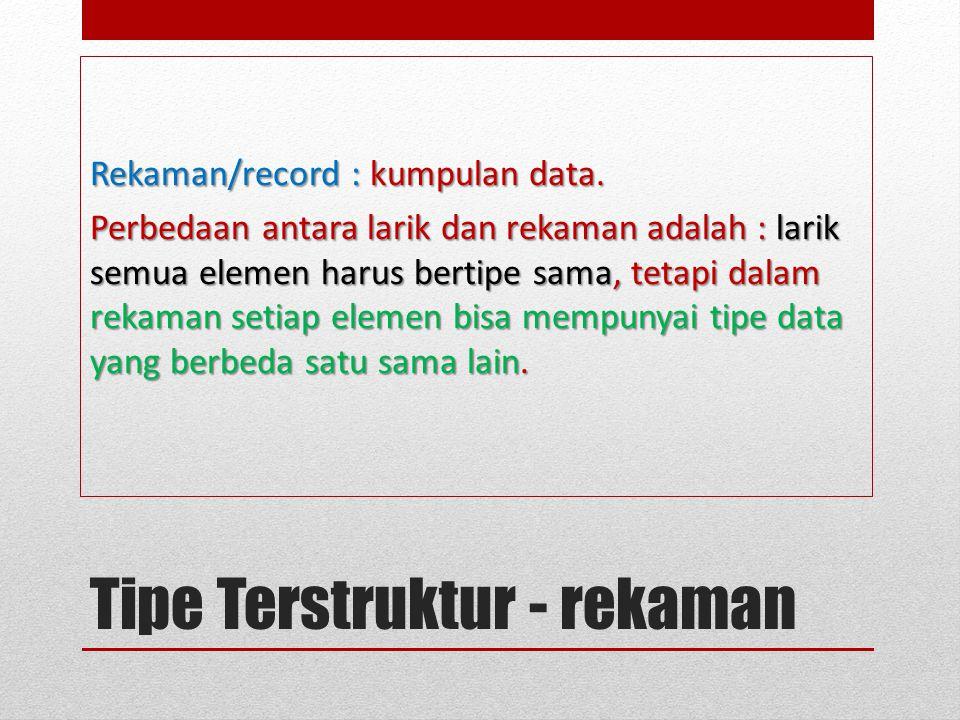 Tipe Terstruktur - rekaman