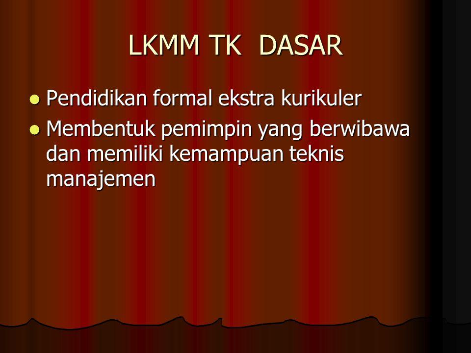 LKMM TK DASAR Pendidikan formal ekstra kurikuler