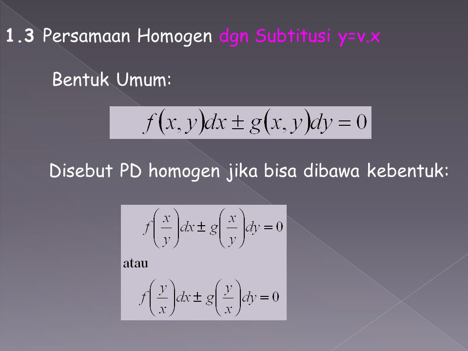 1.3 Persamaan Homogen dgn Subtitusi y=v.x