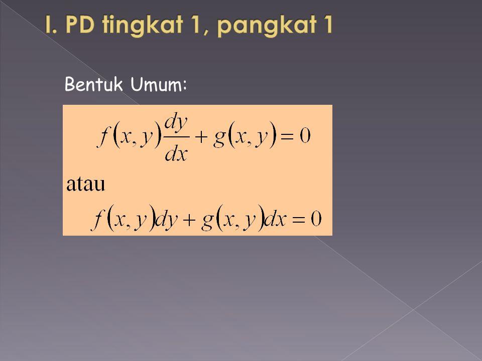 I. PD tingkat 1, pangkat 1 Bentuk Umum: