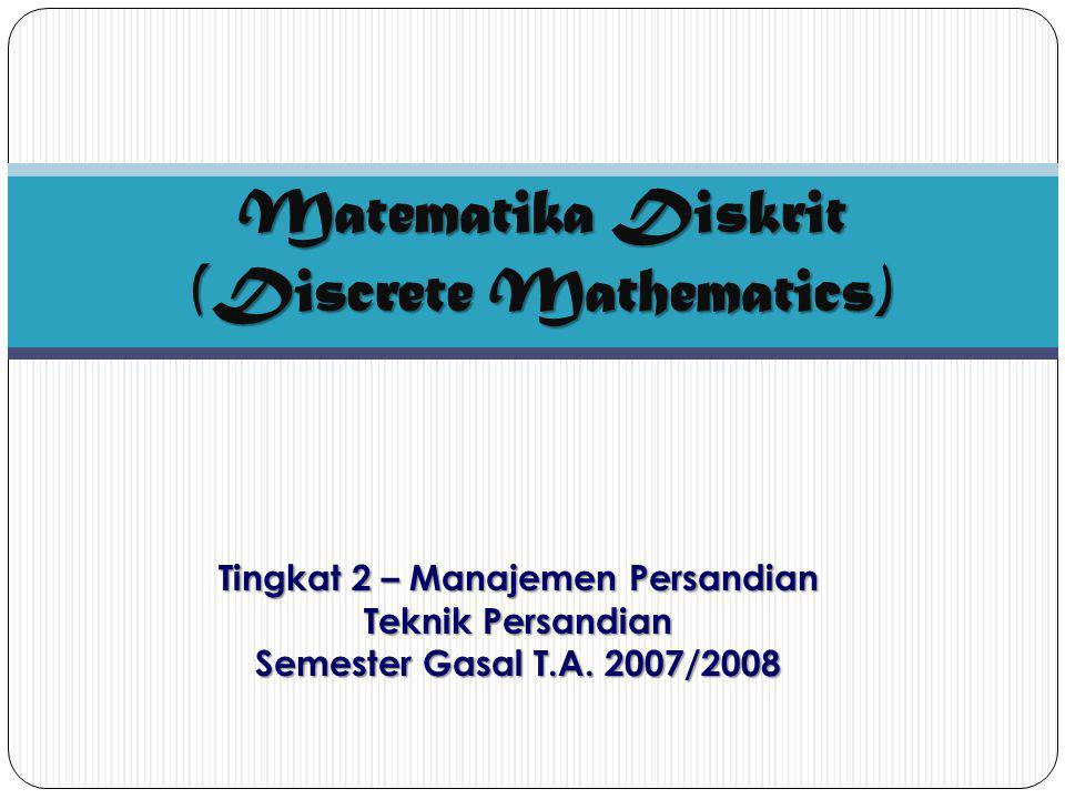 Matematika Diskrit (Discrete Mathematics)