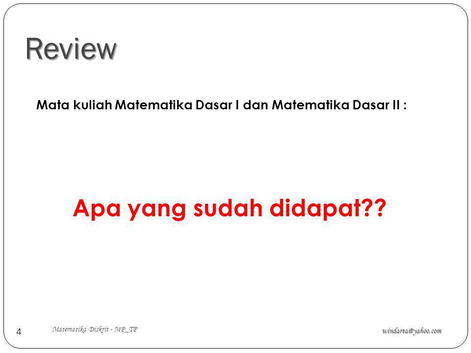 Review Apa yang sudah didapat
