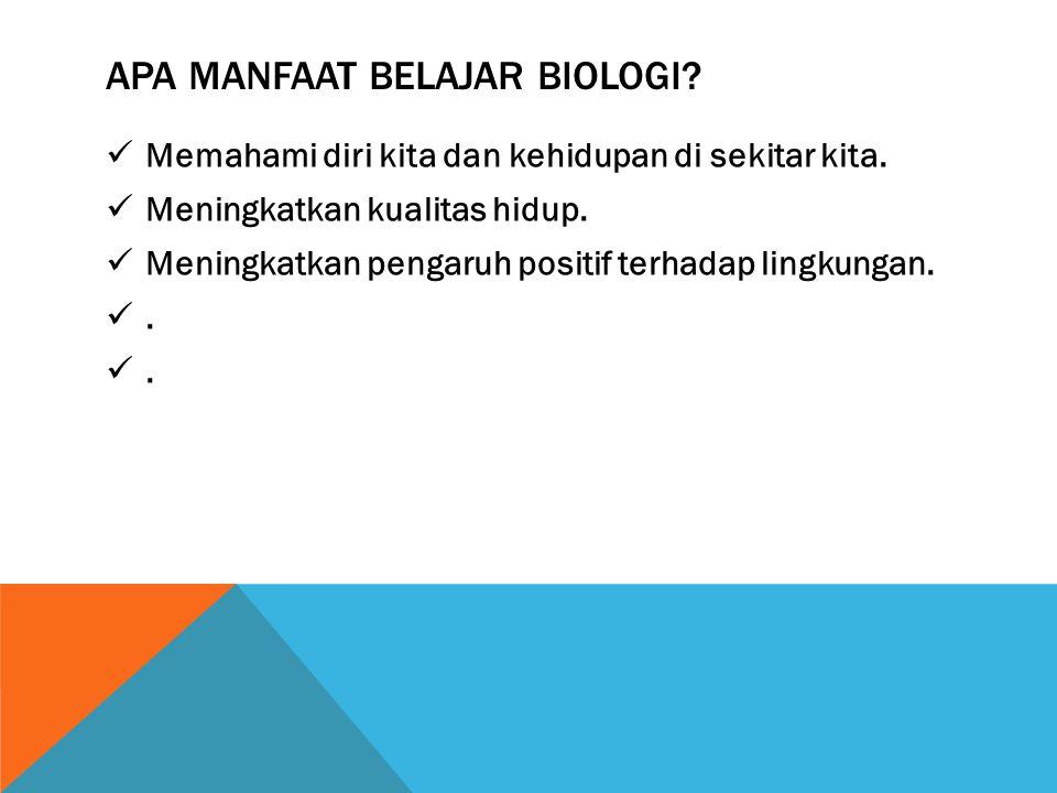 Apa MANFAAT Belajar Biologi