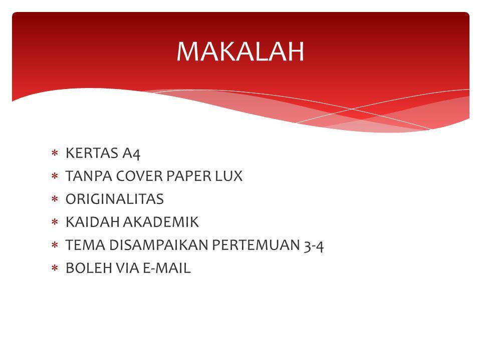 MAKALAH KERTAS A4 TANPA COVER PAPER LUX ORIGINALITAS KAIDAH AKADEMIK