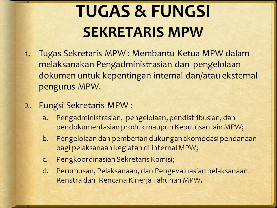 TUGAS & FUNGSI SEKRETARIS MPW