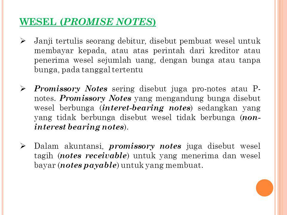 WESEL (PROMISE NOTES)
