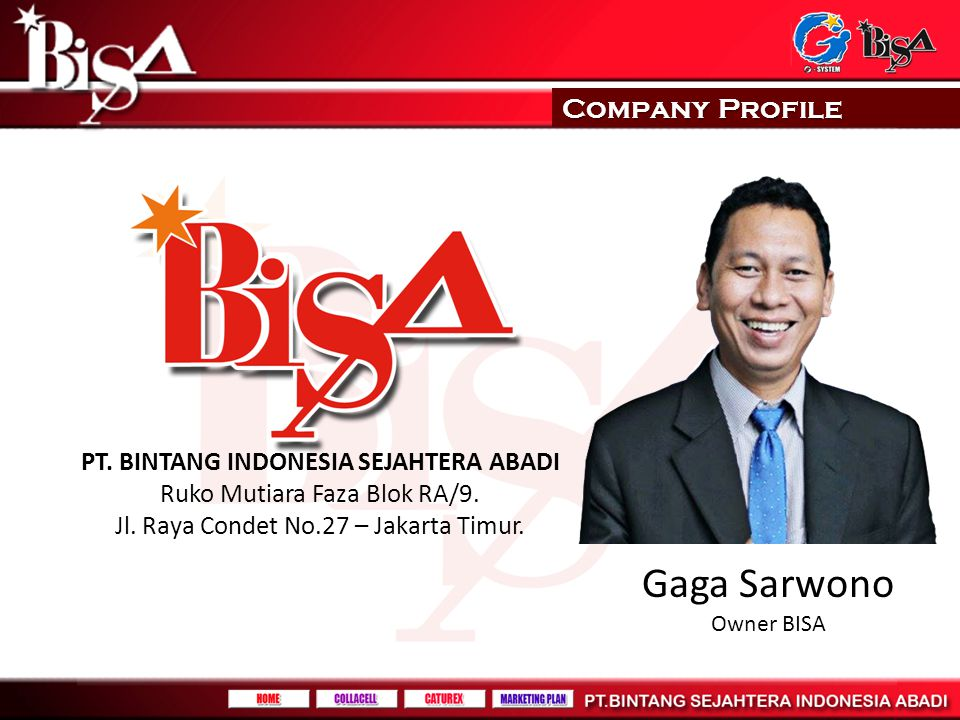 Gaga Sarwono Company Profile PT. BINTANG INDONESIA SEJAHTERA ABADI
