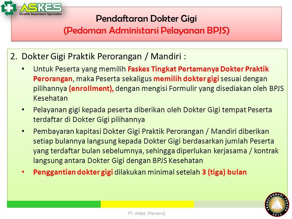 Pendaftaran Dokter Gigi (Pedoman Administarsi Pelayanan BPJS)