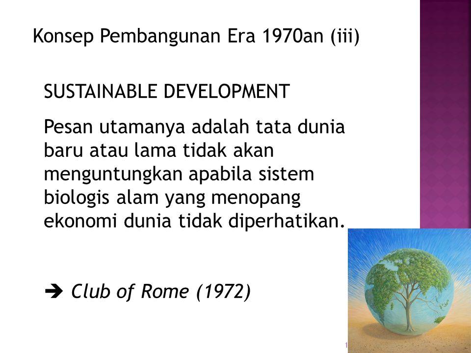 Konsep Pembangunan Era 1970an (iii)