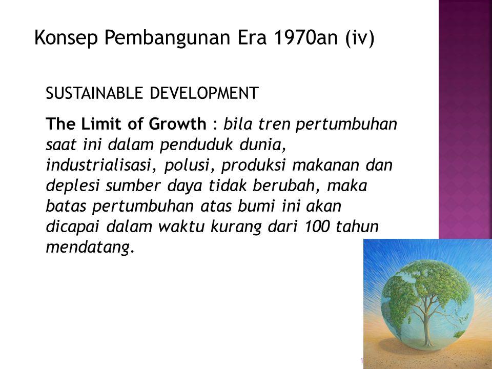 Konsep Pembangunan Era 1970an (iv)