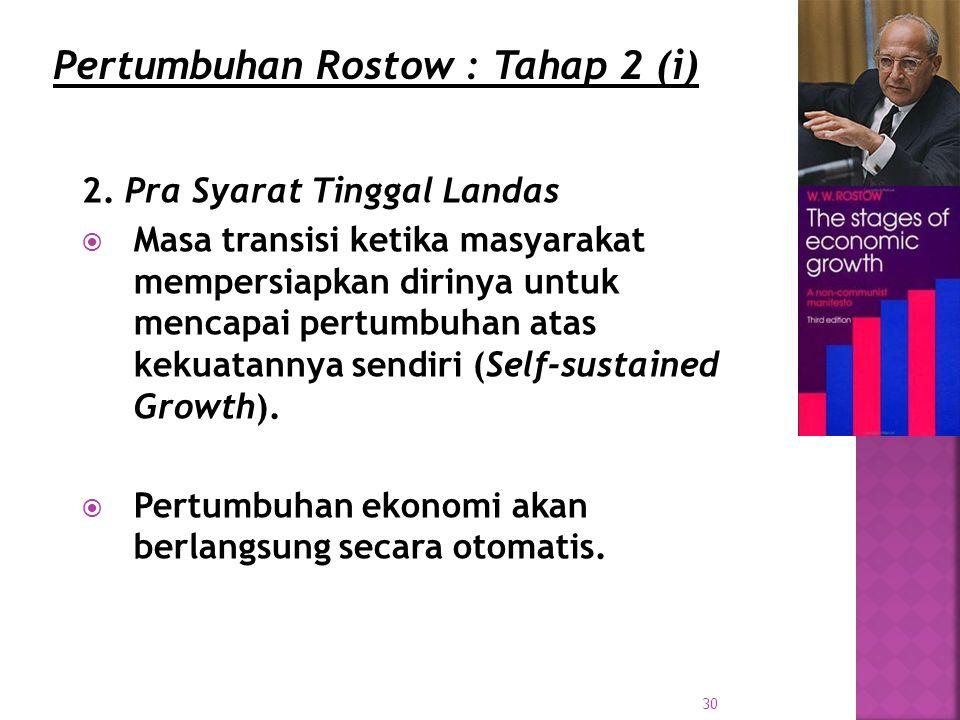 Pertumbuhan Rostow : Tahap 2 (i)