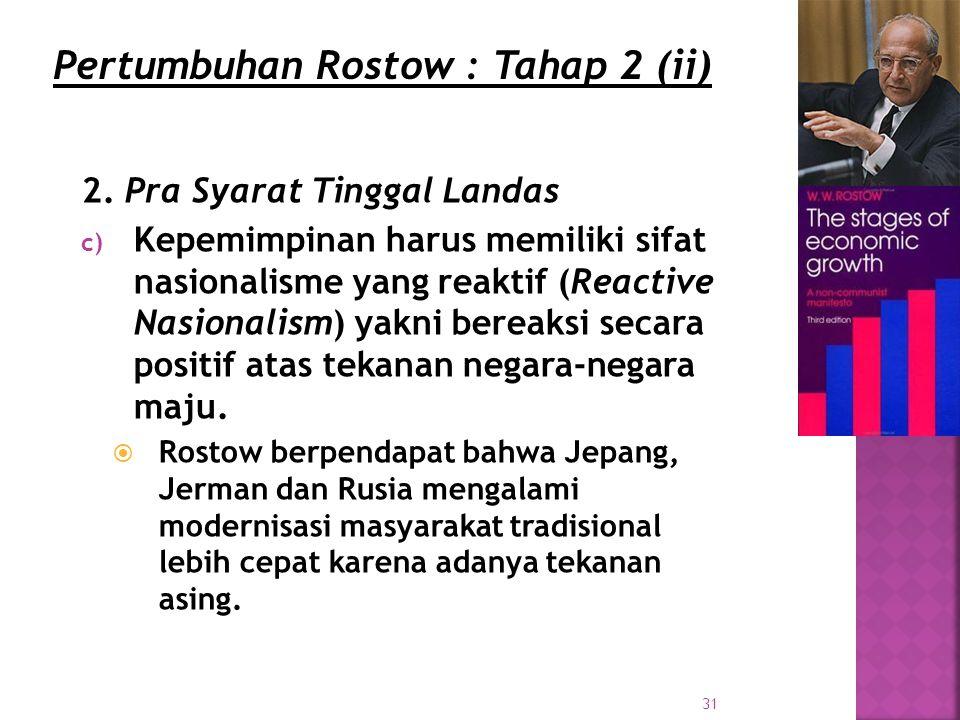 Pertumbuhan Rostow : Tahap 2 (ii)