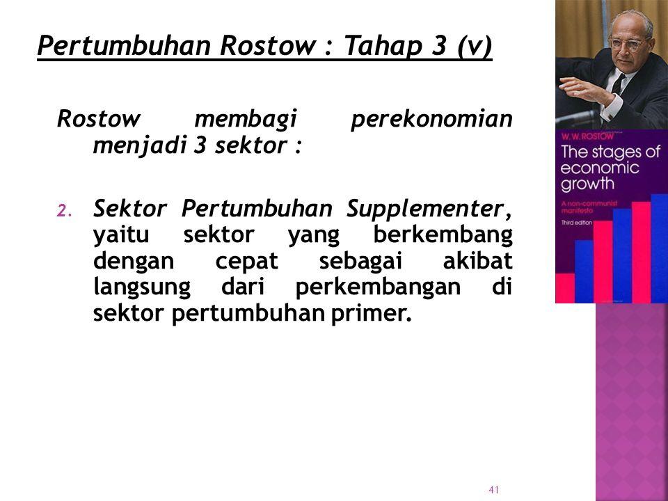 Pertumbuhan Rostow : Tahap 3 (v)