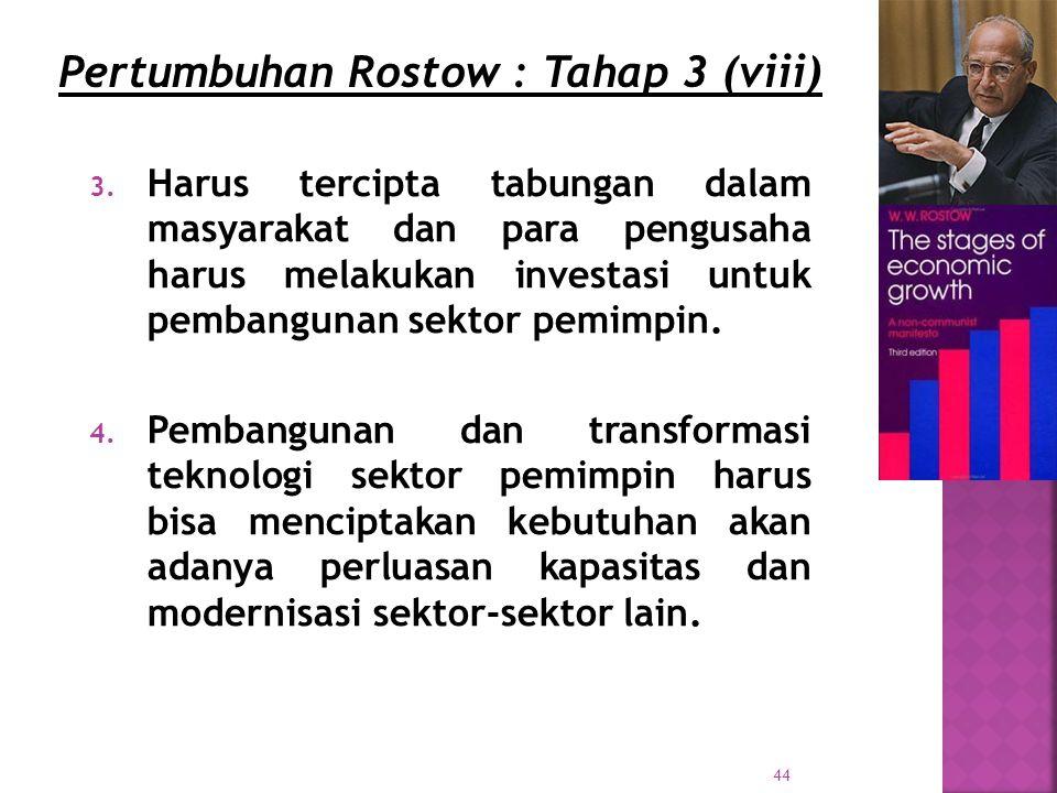 Pertumbuhan Rostow : Tahap 3 (viii)