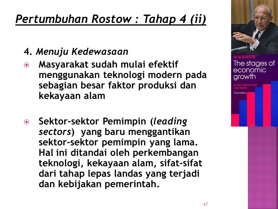 Pertumbuhan Rostow : Tahap 4 (ii)
