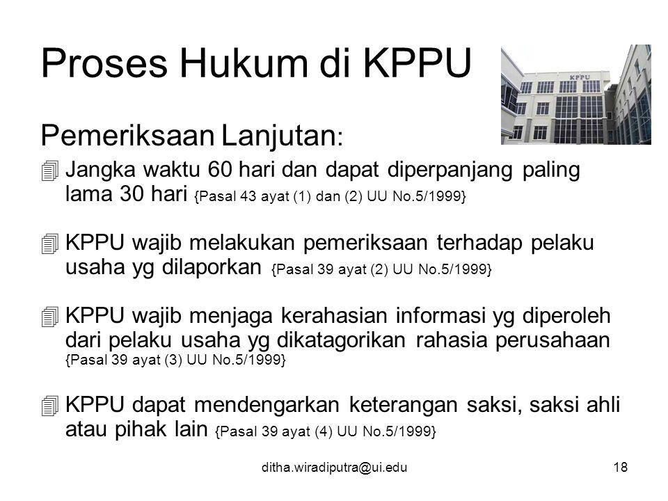 Proses Hukum di KPPU Pemeriksaan Lanjutan:
