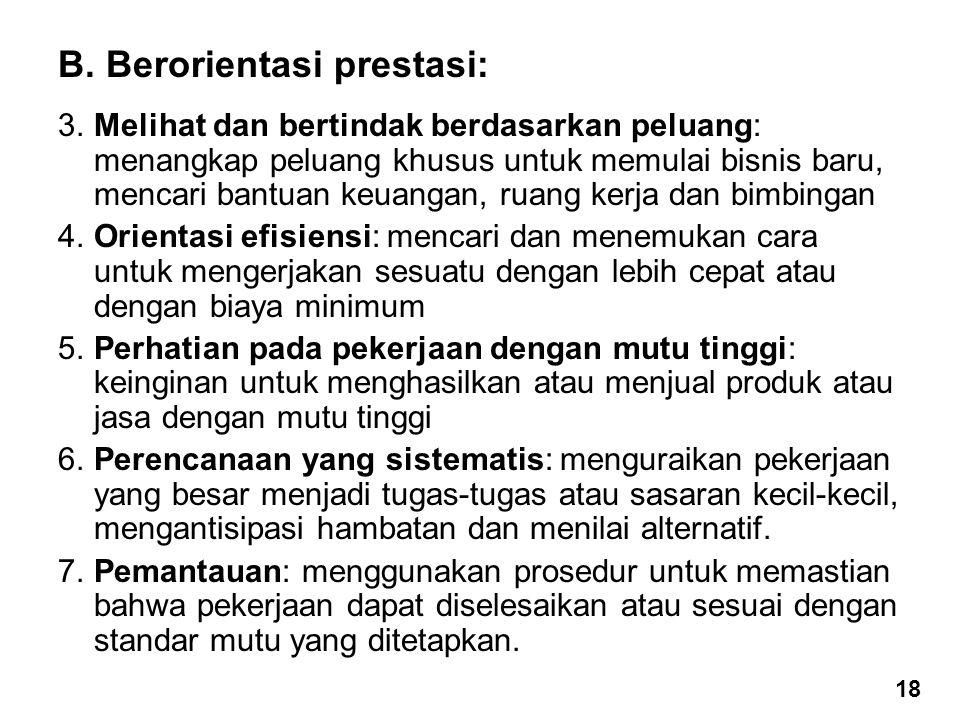 B. Berorientasi prestasi: