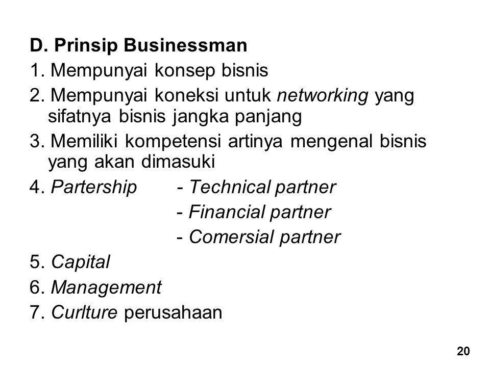 1. Mempunyai konsep bisnis